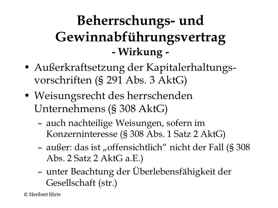"""Beherrschungs- und Gewinnabführungsvertrag - Schutz der Aktionäre der abhängigen Gesellschaft - Ausgleichsanspruch (§ 304 AktG) (""""Garantiedividende ) –gesetzlicher Regelfall: feste Ausgleichszahlung (§ 304 Abs."""