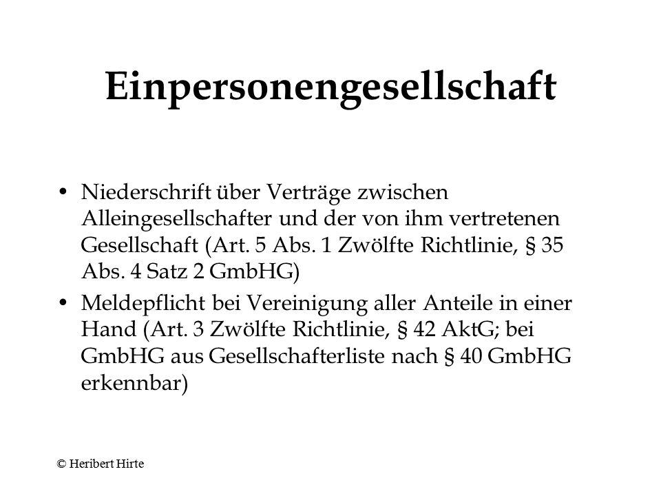 """Einpersonengründung heute ausdrücklich für AG/GmbH zugelassen früher (auch heute noch zulässig) """"Strohmanngründung und anschließende Anteilsübertragung durch MoMiG aufgehobene Verschärfungen –höherer Teil der Bareinlage sofort zu erbringen (§ 7 Abs."""