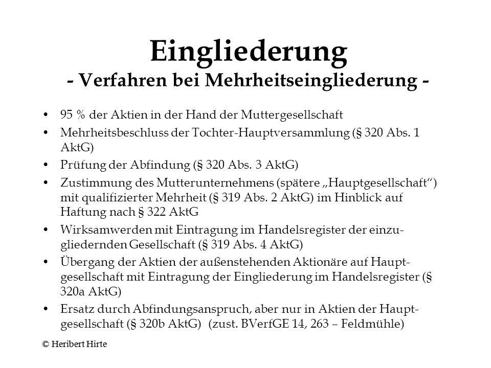 Eingliederung - Verfahren bei Alleingesellschafter - Beschluss der Tochter-Hauptversammlung (§ 319 Abs.