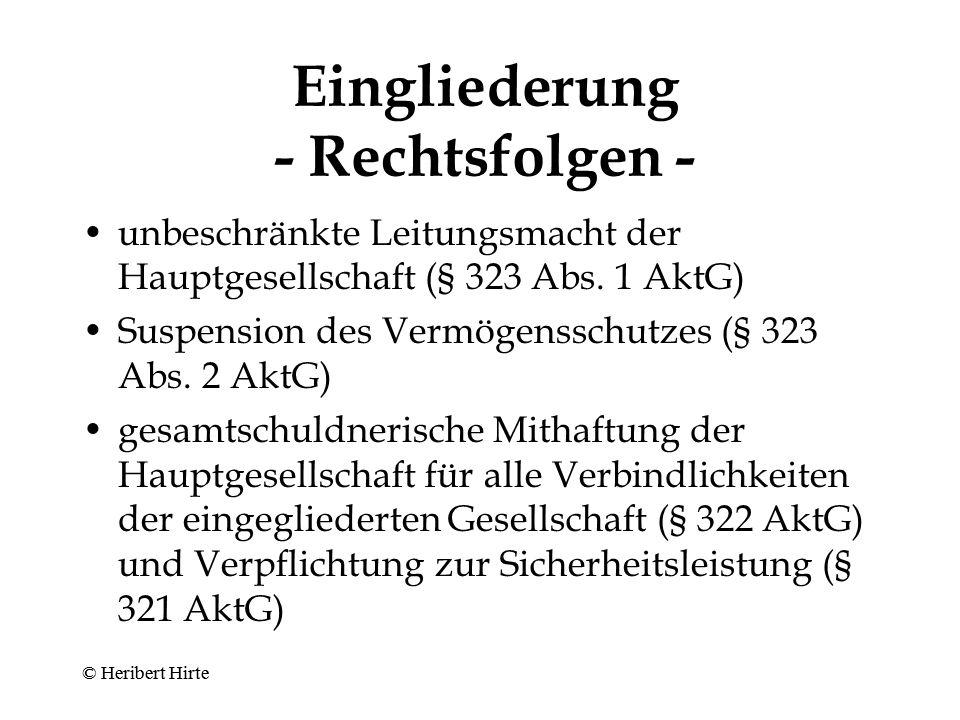 Eingliederung - Verfahren bei Mehrheitseingliederung - 95 % der Aktien in der Hand der Muttergesellschaft Mehrheitsbeschluss der Tochter-Hauptversammlung (§ 320 Abs.