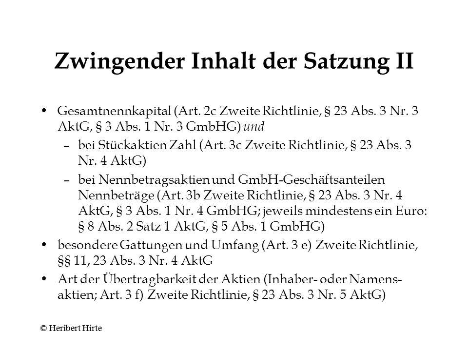 Zwingender Inhalt der Satzung I Firma einschl.Rechtsformzusatz (Art.