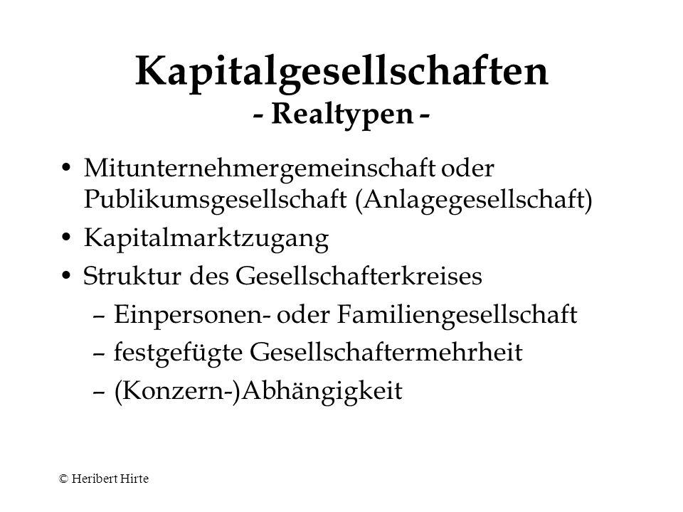 © Heribert Hirte Kapitalgesellschaften - Charakteristika - Körperschaften –Mehrheitsprinzip (§ 133 Abs.