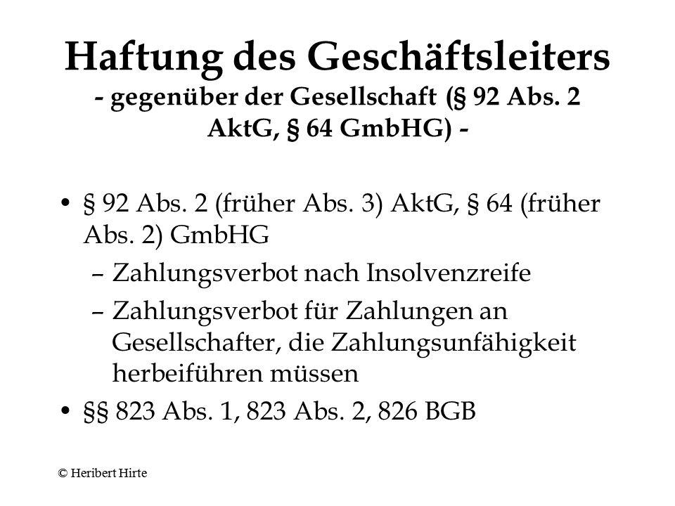 Haftung des Geschäftsleiters - gegenüber der Gesellschaft (§ 93 Abs.