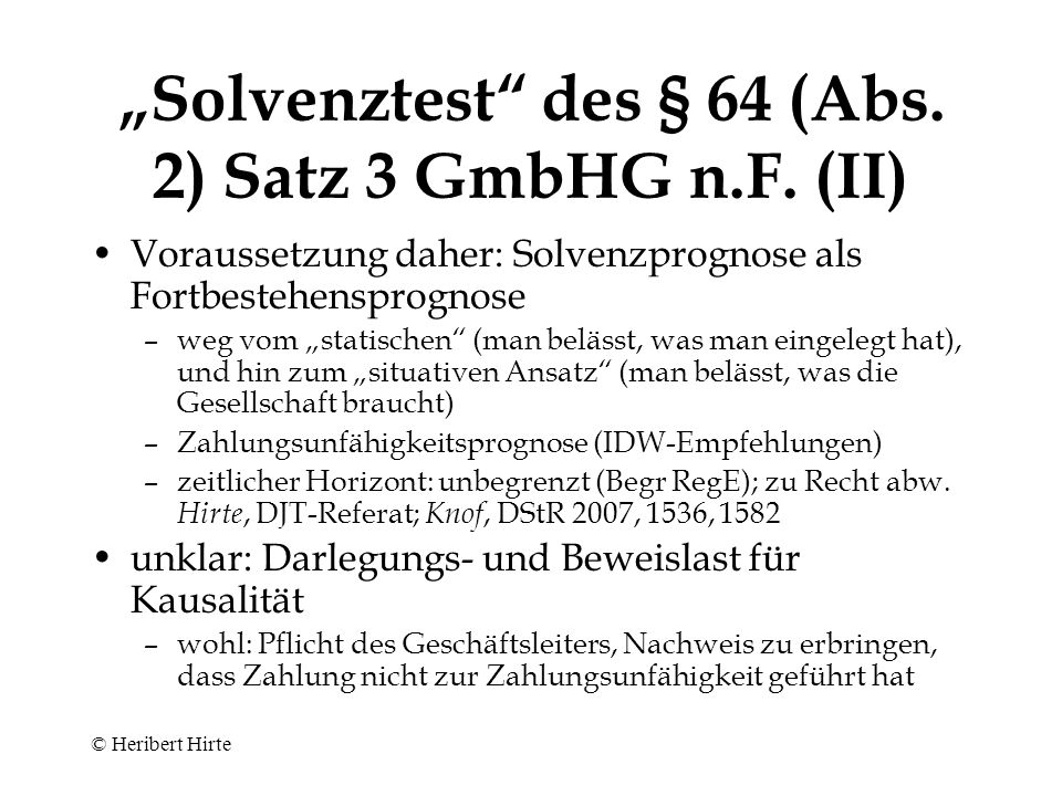 """"""" Solvenztest des § 64 (Abs.2) Satz 3 GmbHG n.F."""
