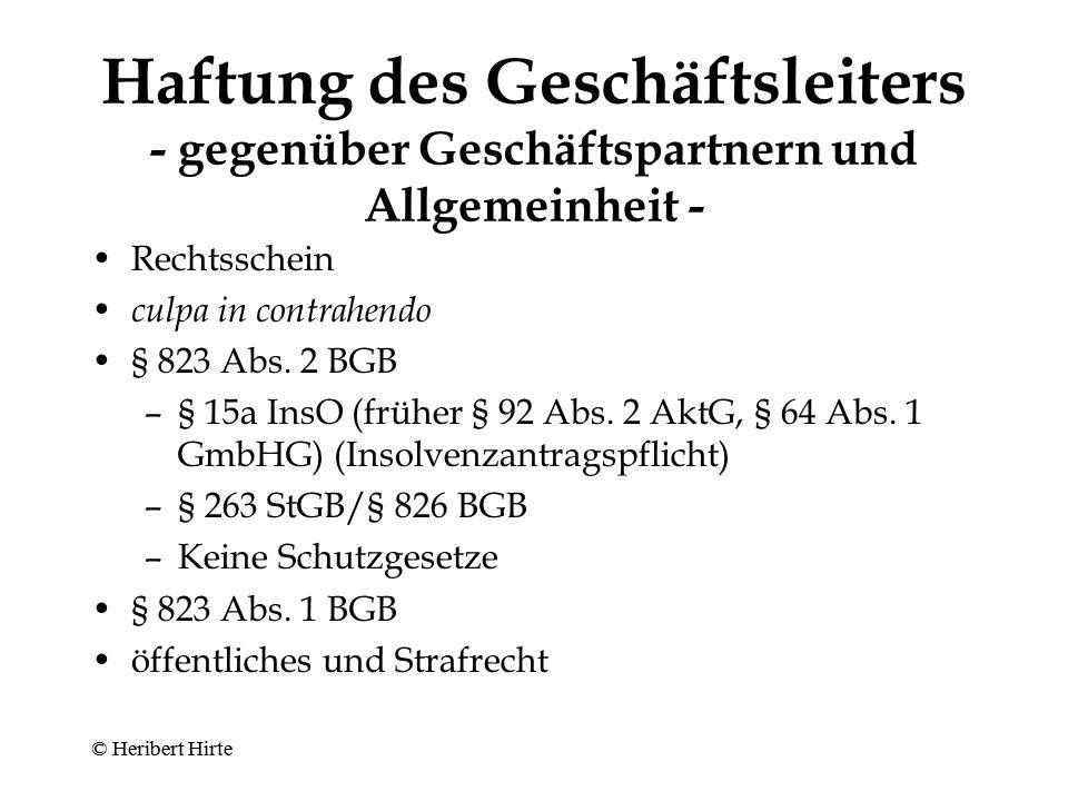 Haftung des Geschäftsleiters - Geltendmachung - Aktiengesellschaft –Aufsichtsrat (§ 112 AktG) (grundsätzlich kein Ermessen) –Pflicht zur Geltendmachung nach Hauptversammlungsbeschluss (§ 147 Abs.