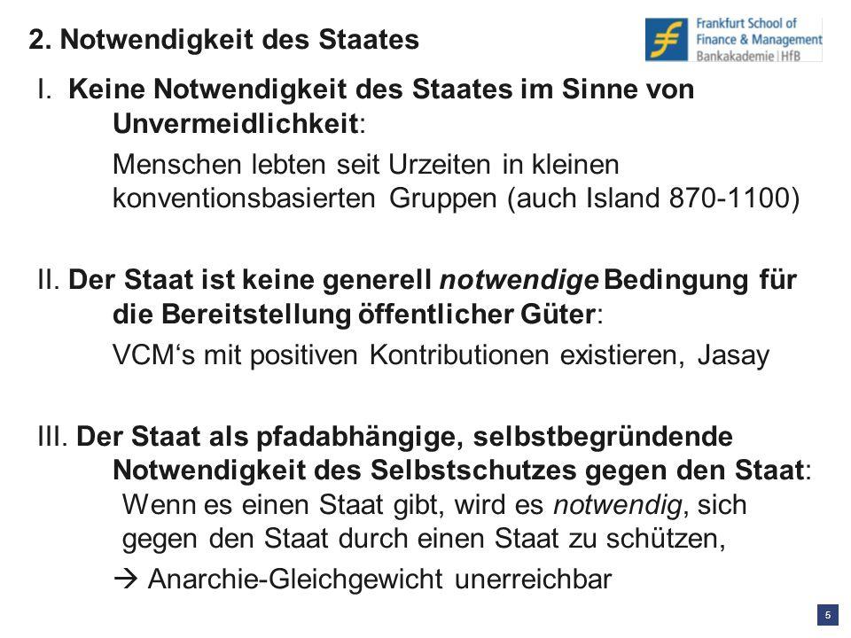 5 2. Notwendigkeit des Staates I.