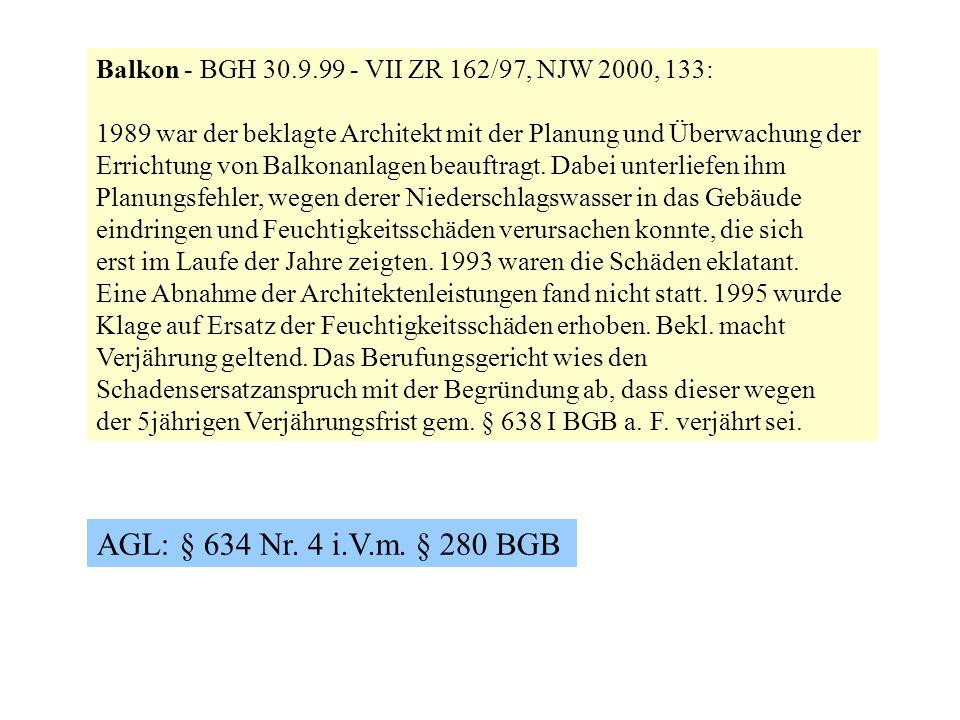 Balkon - BGH 30.9.99 - VII ZR 162/97, NJW 2000, 133: 1989 war der beklagte Architekt mit der Planung und Überwachung der Errichtung von Balkonanlagen