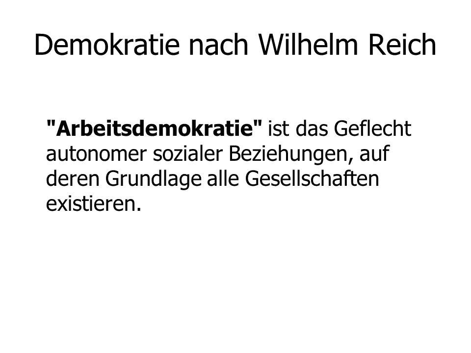 Demokratie nach Wilhelm Reich