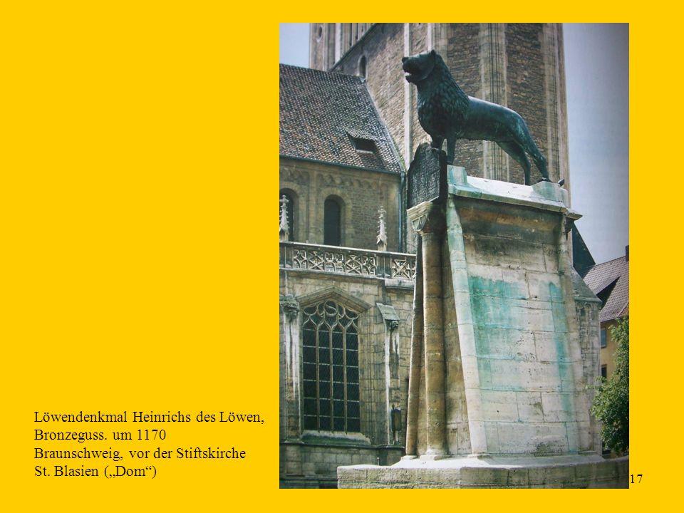 """17 Löwendenkmal Heinrichs des Löwen, Bronzeguss. um 1170 Braunschweig, vor der Stiftskirche St. Blasien (""""Dom"""")"""