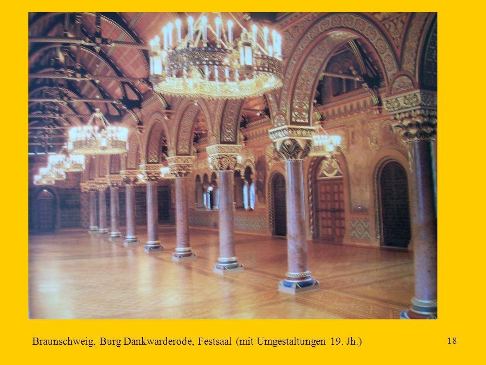 18 Braunschweig, Burg Dankwarderode, Festsaal (mit Umgestaltungen 19. Jh.)