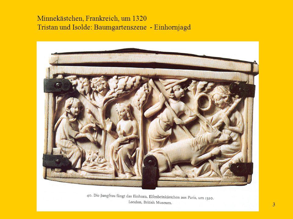 3 Minnekästchen, Frankreich, um 1320 Tristan und Isolde: Baumgartenszene - Einhornjagd