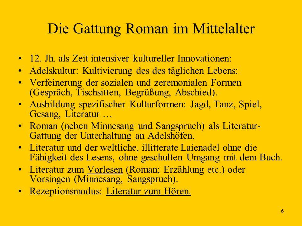 6 Die Gattung Roman im Mittelalter 12.Jh.