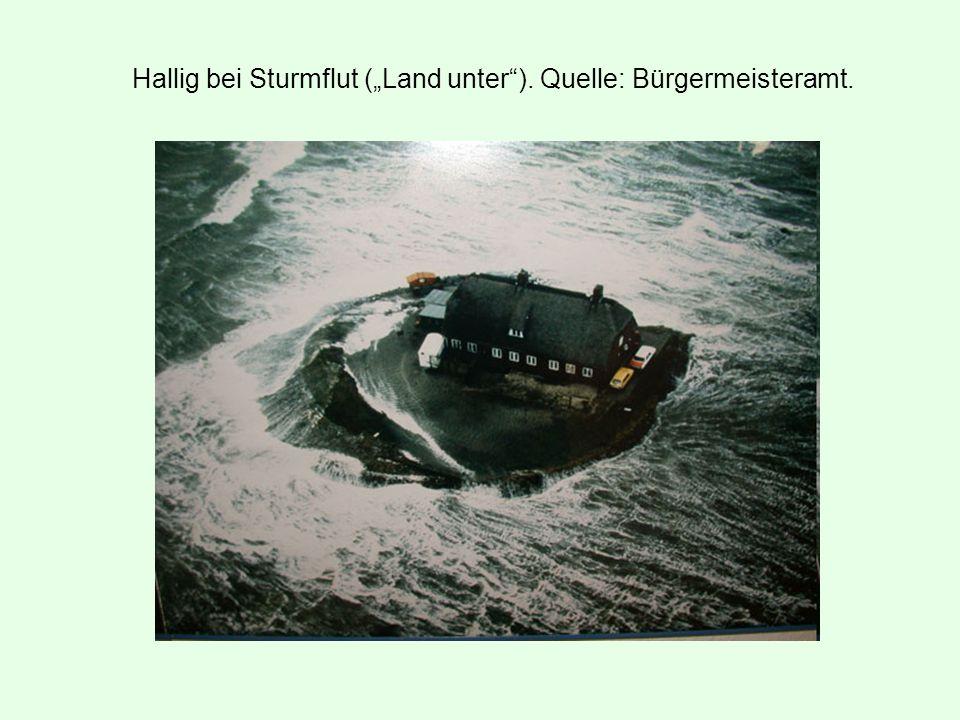 """Hallig bei Sturmflut (""""Land unter""""). Quelle: Bürgermeisteramt."""