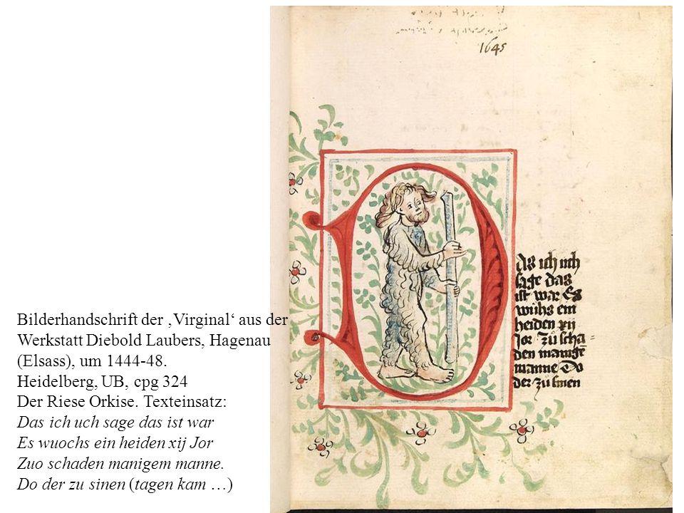 Bilderhandschrift der 'Virginal' aus der Werkstatt Diebold Laubers, Hagenau (Elsass), um 1444-48. Heidelberg, UB, cpg 324 Der Riese Orkise. Texteinsat
