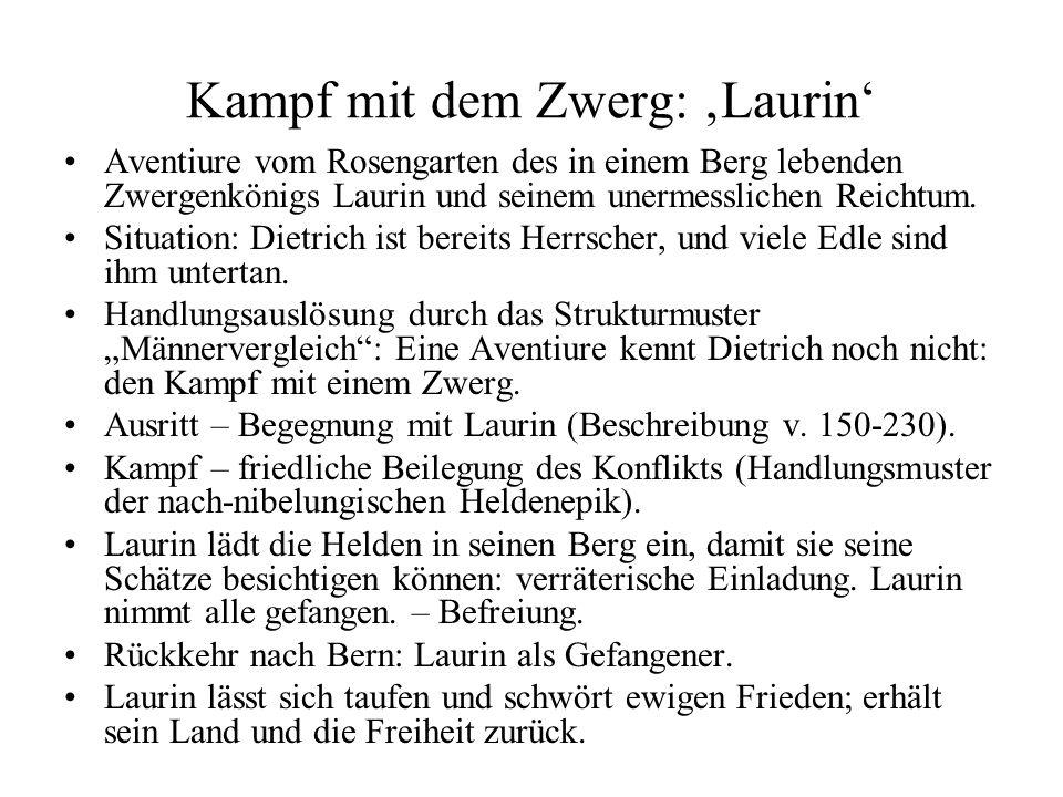Kampf mit dem Zwerg: 'Laurin' Aventiure vom Rosengarten des in einem Berg lebenden Zwergenkönigs Laurin und seinem unermesslichen Reichtum. Situation: