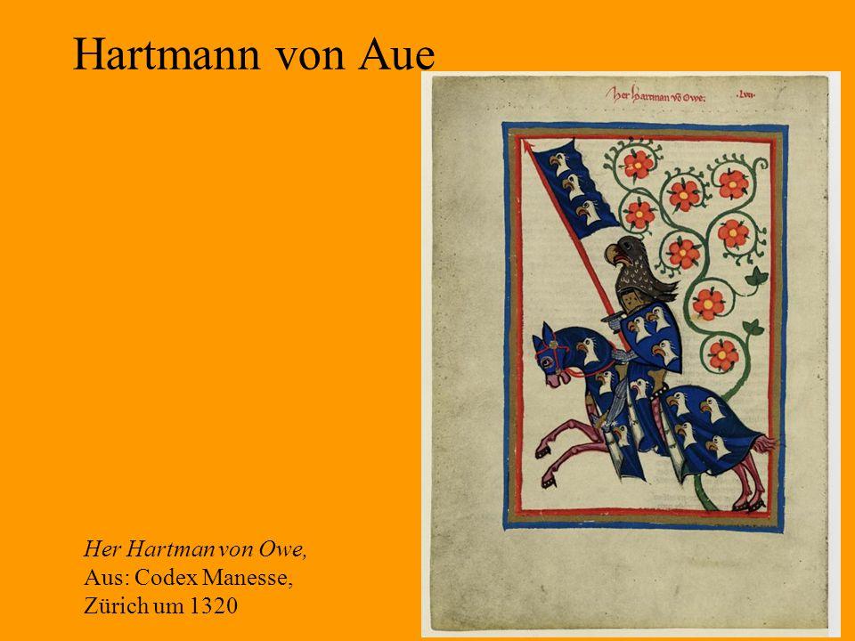 15 Hartmann von Aue Her Hartman von Owe, Aus: Codex Manesse, Zürich um 1320