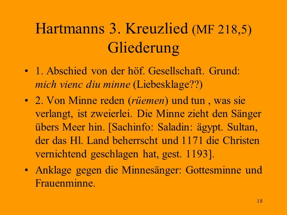 18 Hartmanns 3.Kreuzlied (MF 218,5) Gliederung 1.