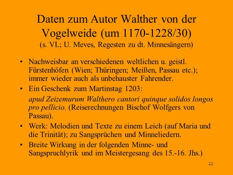 22 Daten zum Autor Walther von der Vogelweide (um 1170-1228/30) (s.
