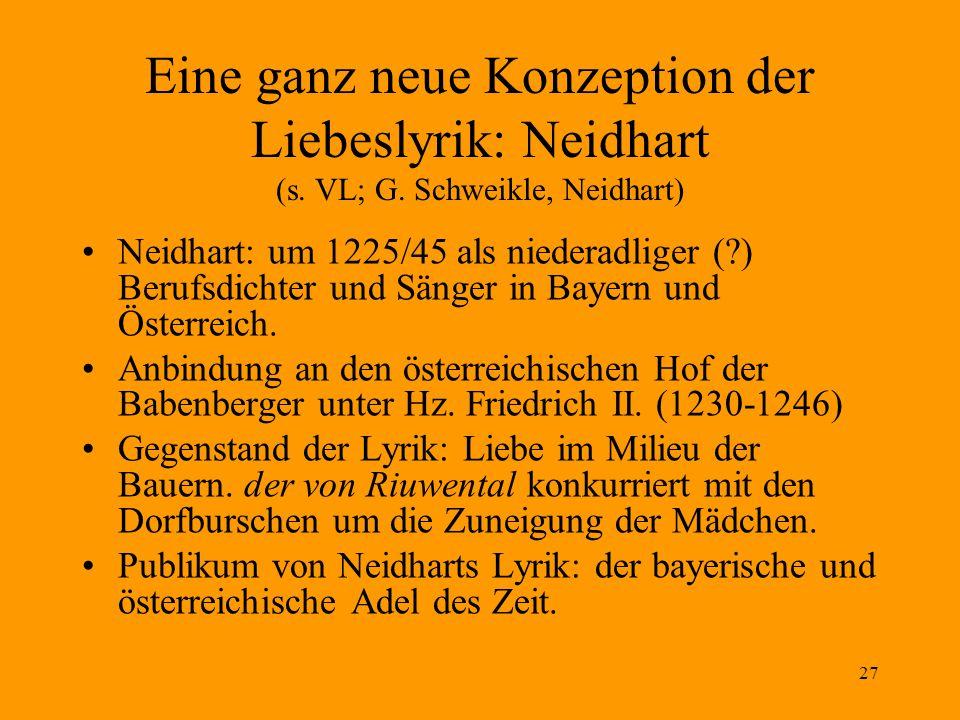 27 Eine ganz neue Konzeption der Liebeslyrik: Neidhart (s.