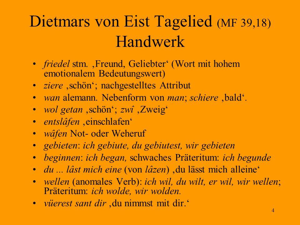 4 Dietmars von Eist Tagelied (MF 39,18) Handwerk friedel stm.