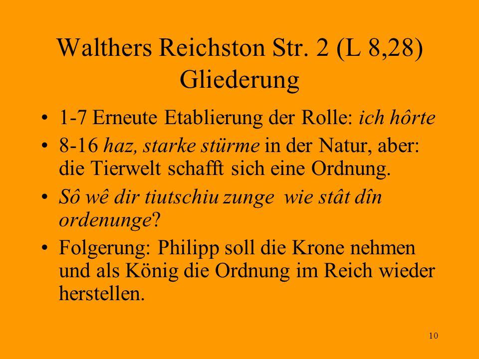 10 Walthers Reichston Str. 2 (L 8,28) Gliederung 1-7 Erneute Etablierung der Rolle: ich hôrte 8-16 haz, starke stürme in der Natur, aber: die Tierwelt