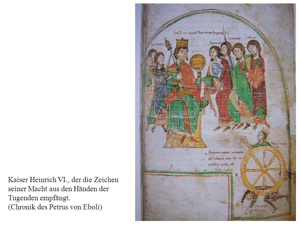 18 Kaiser Heinrich VI., der die Zeichen seiner Macht aus den Händen der Tugenden empfängt.