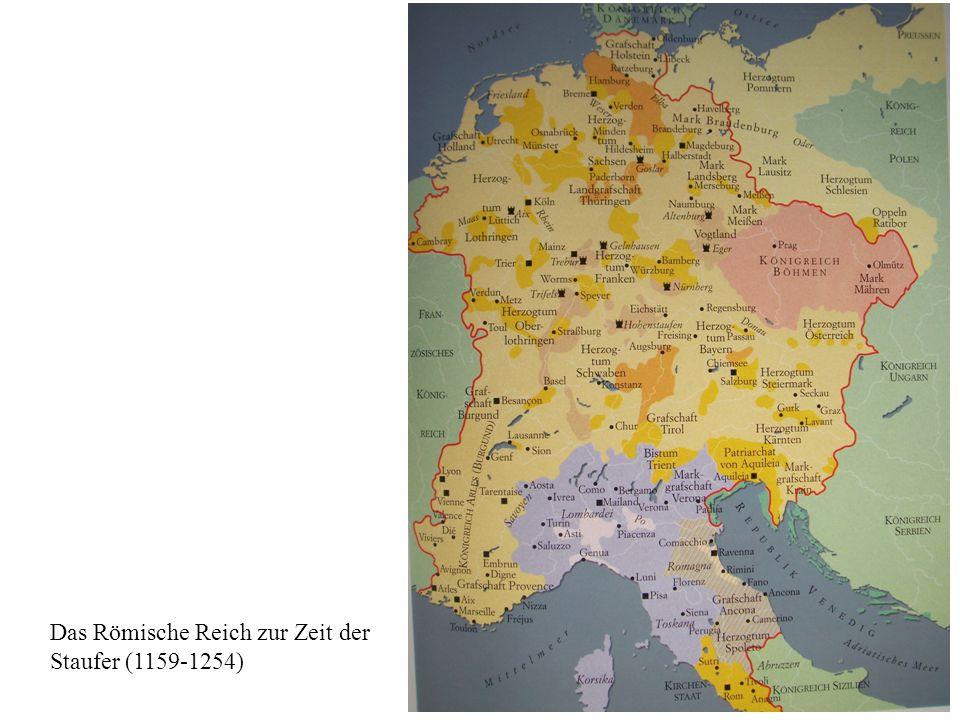 2 Das Römische Reich zur Zeit der Staufer (1159-1254)
