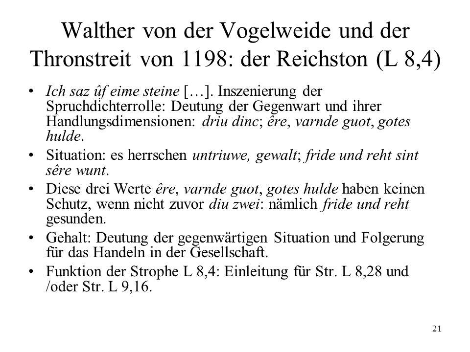 21 Walther von der Vogelweide und der Thronstreit von 1198: der Reichston (L 8,4) Ich saz ûf eime steine […].