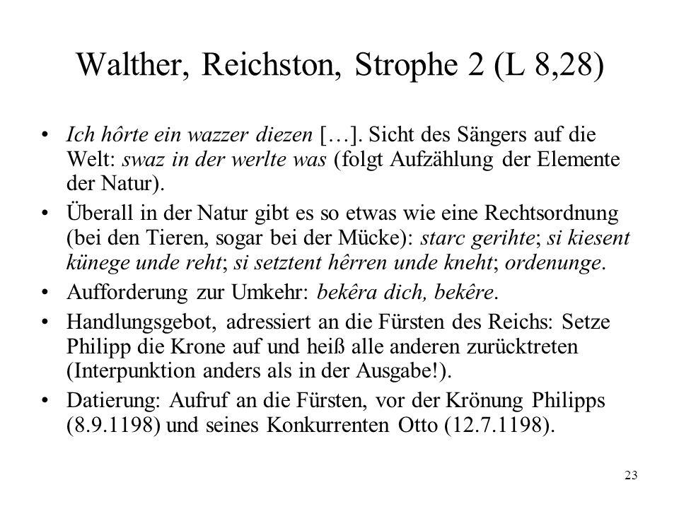 23 Walther, Reichston, Strophe 2 (L 8,28) Ich hôrte ein wazzer diezen […].