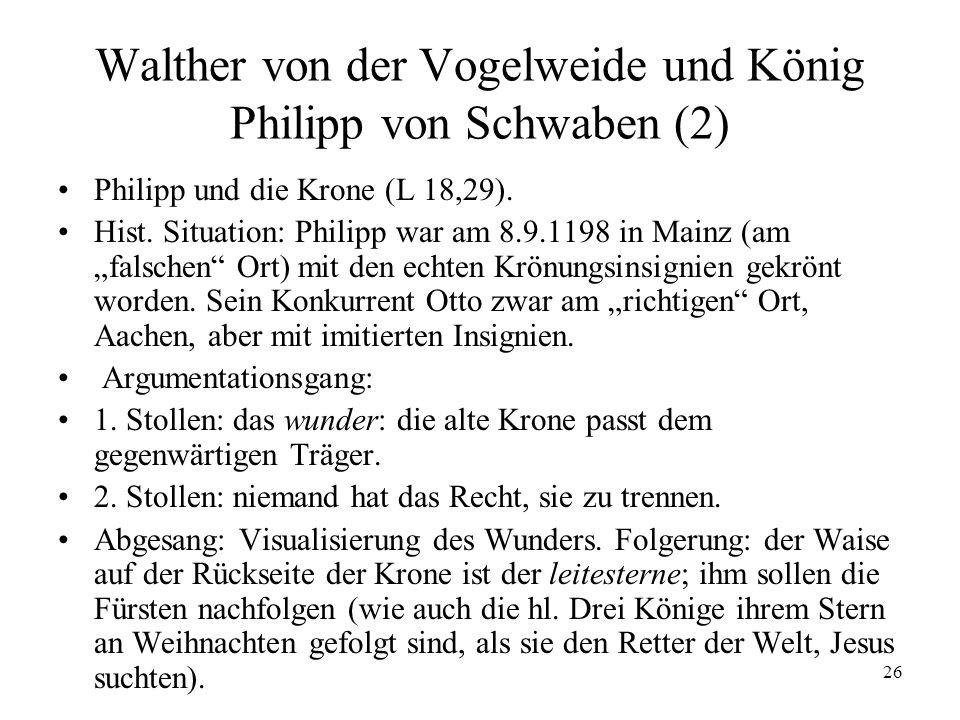 26 Walther von der Vogelweide und König Philipp von Schwaben (2) Philipp und die Krone (L 18,29).