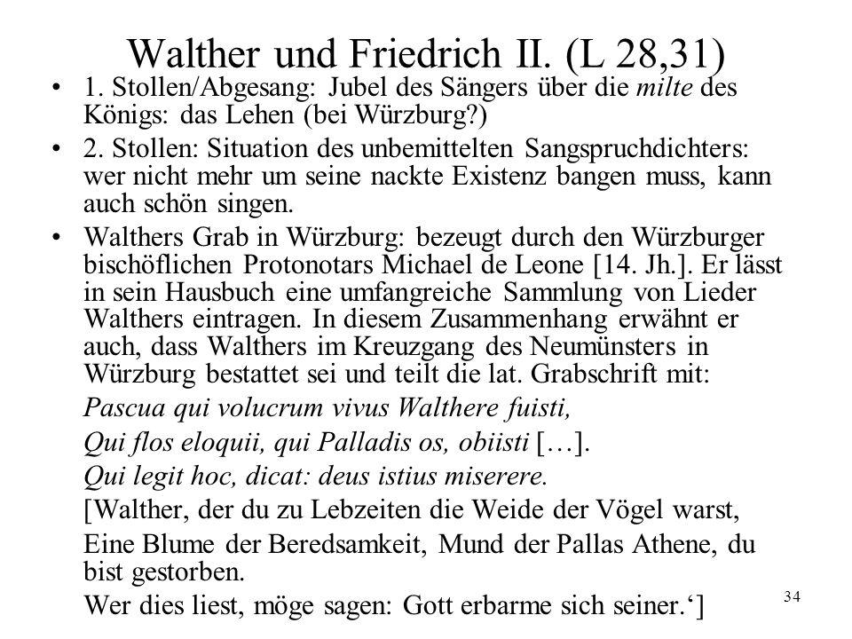 34 Walther und Friedrich II.(L 28,31) 1.
