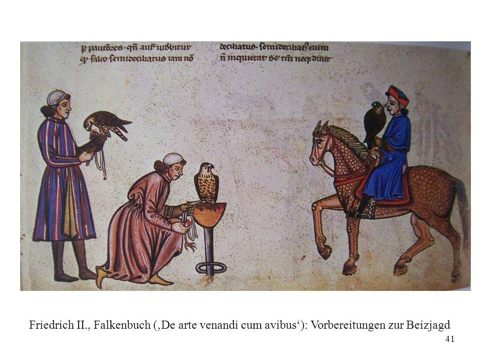 41 Friedrich II., Falkenbuch ('De arte venandi cum avibus'): Vorbereitungen zur Beizjagd