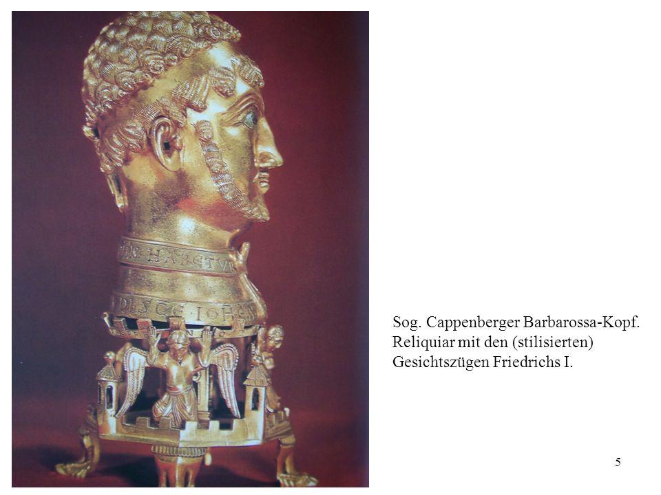 5 Sog. Cappenberger Barbarossa-Kopf. Reliquiar mit den (stilisierten) Gesichtszügen Friedrichs I.