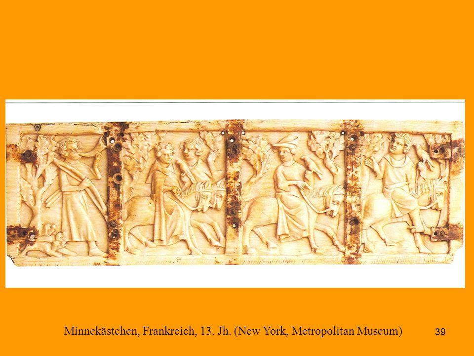 39 Minnekästchen, Frankreich, 13. Jh. (New York, Metropolitan Museum)