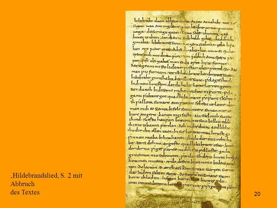 20 'Hildebrandslied, S. 2 mit Abbruch des Textes