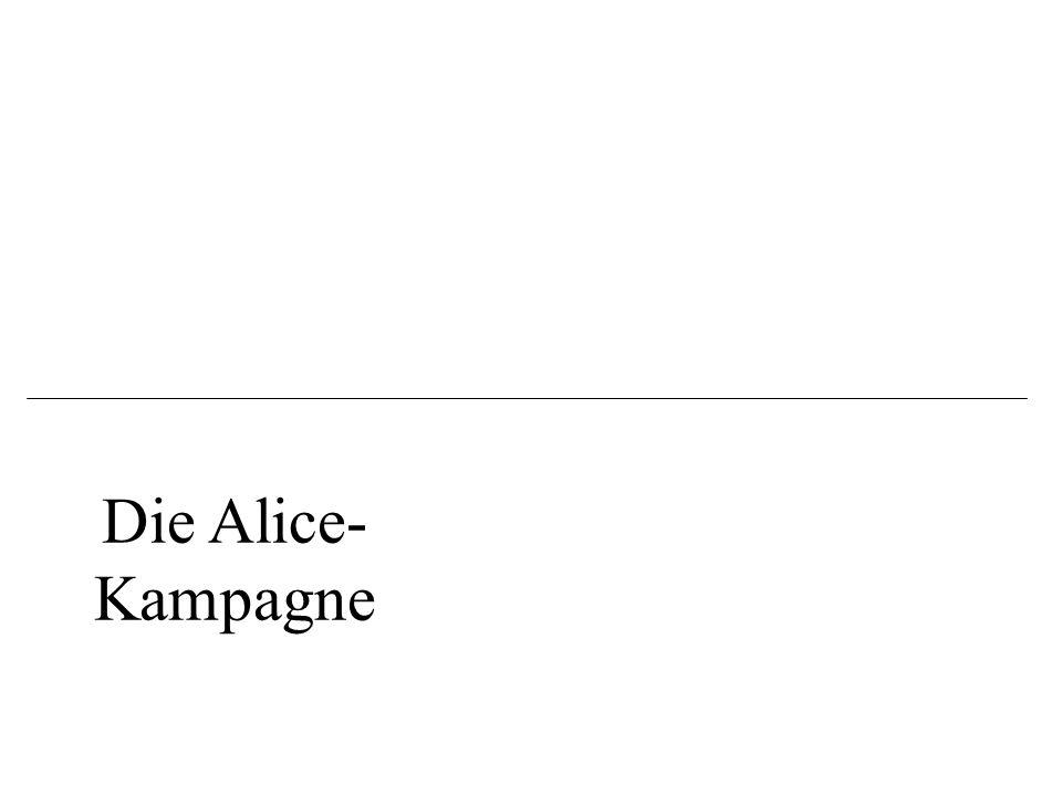 Die Alice- Kampagne