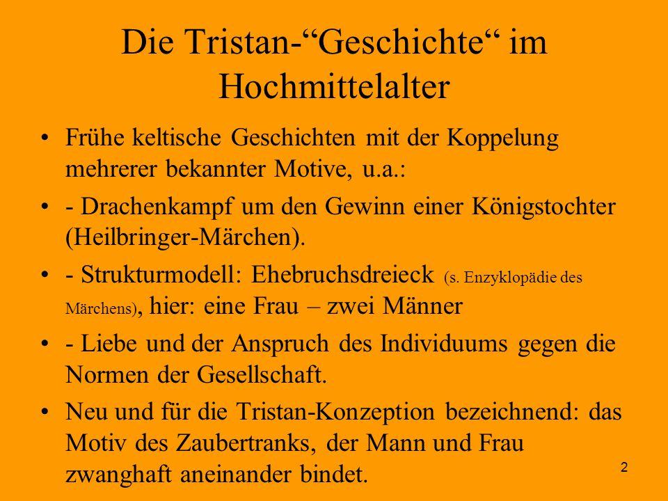 """2 Die Tristan-""""Geschichte"""" im Hochmittelalter Frühe keltische Geschichten mit der Koppelung mehrerer bekannter Motive, u.a.: - Drachenkampf um den Gew"""
