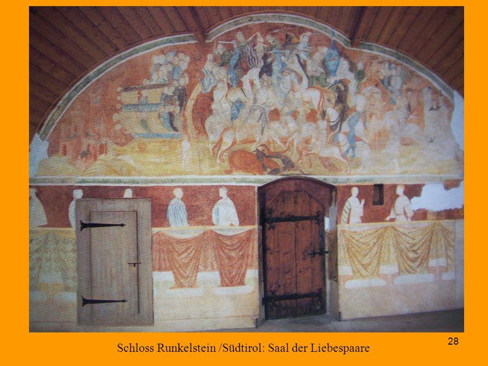 28 Schloss Runkelstein /Südtirol: Saal der Liebespaare