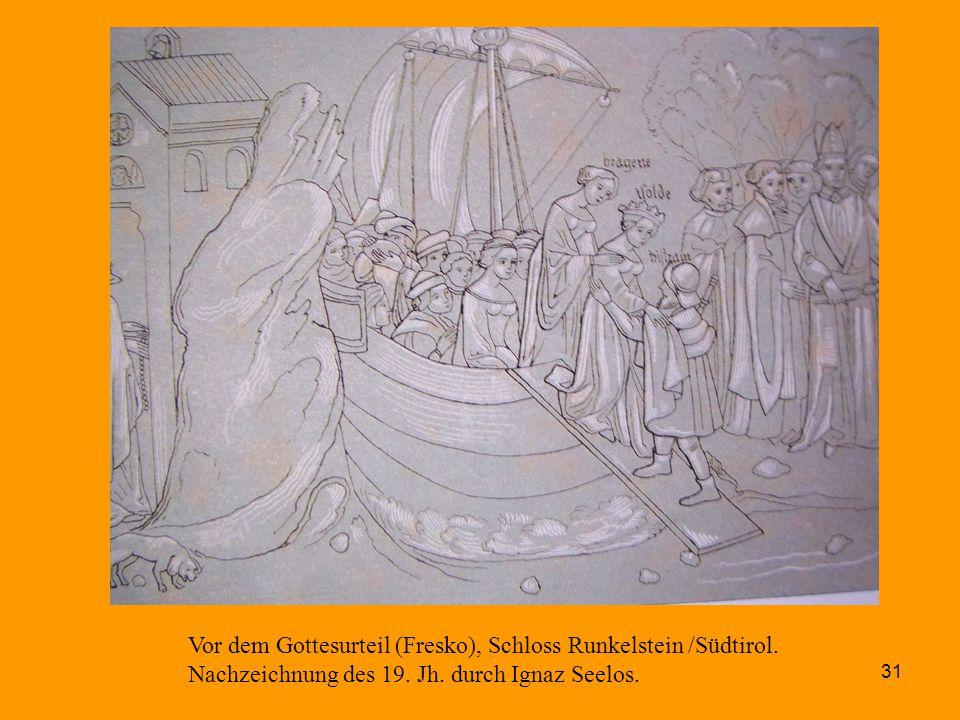 31 Vor dem Gottesurteil (Fresko), Schloss Runkelstein /Südtirol. Nachzeichnung des 19. Jh. durch Ignaz Seelos.