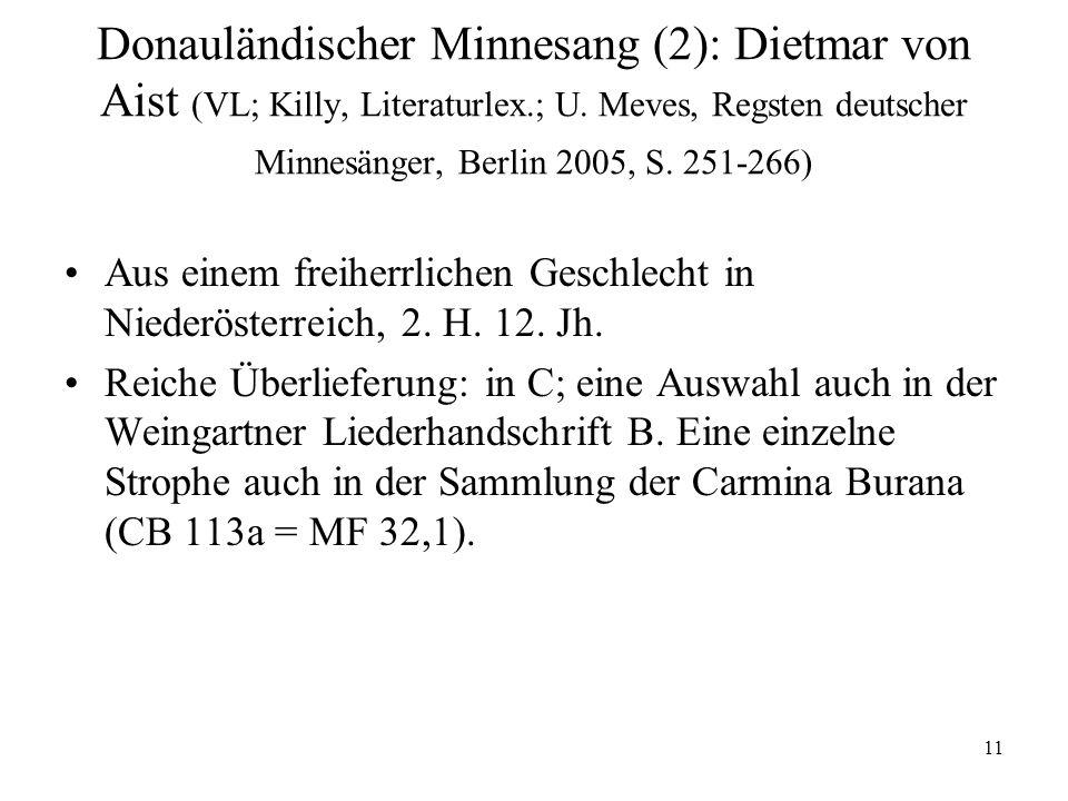 11 Donauländischer Minnesang (2): Dietmar von Aist (VL; Killy, Literaturlex.; U.