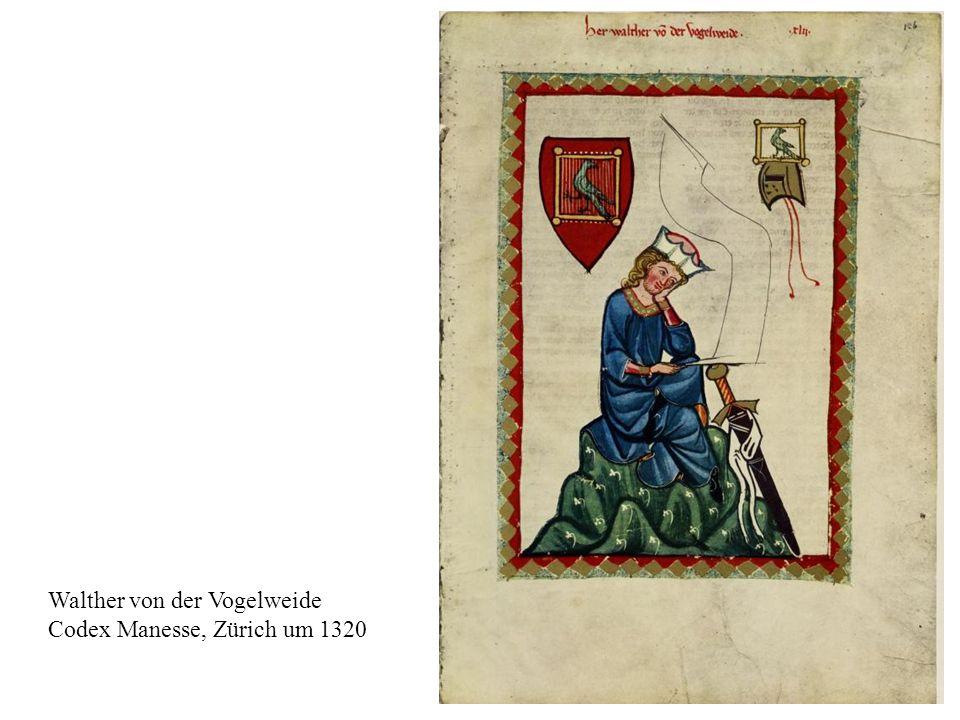 18 Walther von der Vogelweide Codex Manesse, Zürich um 1320
