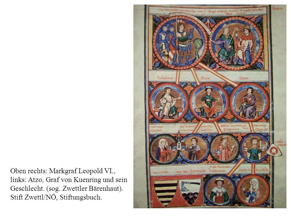 3 Oben rechts: Markgraf Leopold VI., links: Atzo, Graf von Kuenring und sein Geschlecht.
