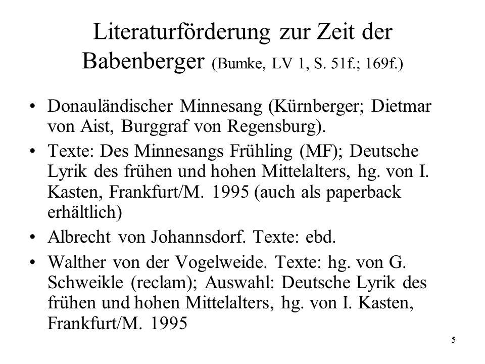 5 Literaturförderung zur Zeit der Babenberger (Bumke, LV 1, S.