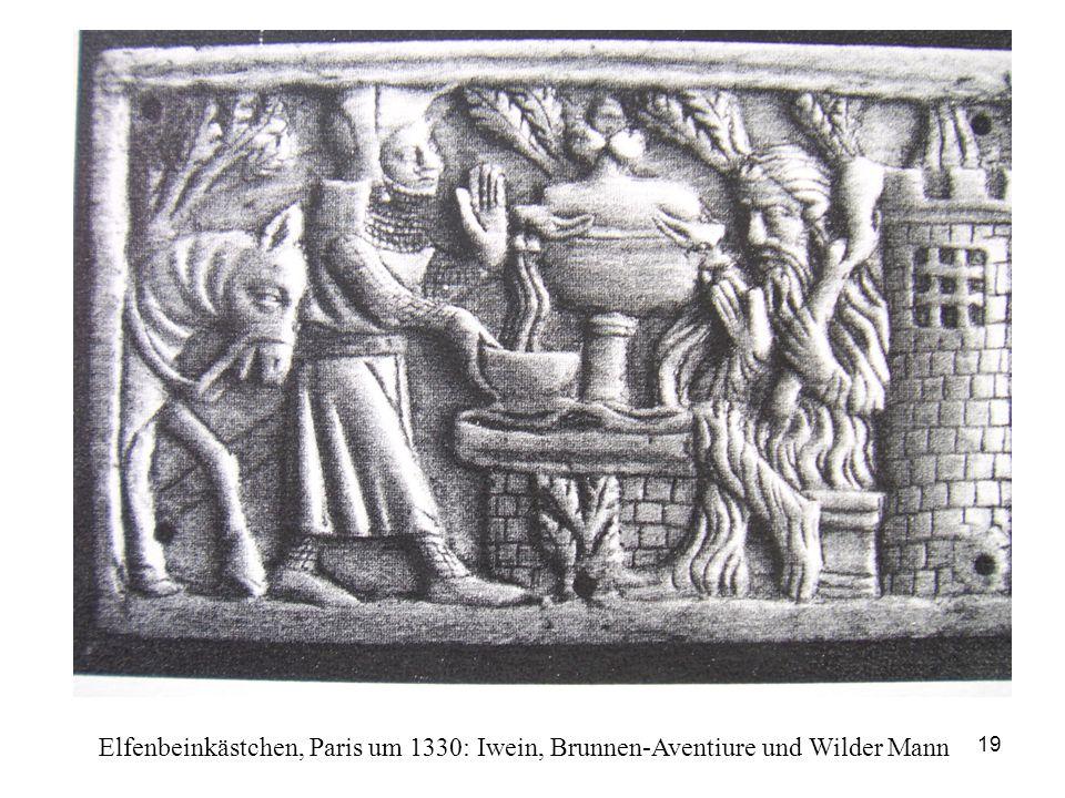 19 Elfenbeinkästchen, Paris um 1330: Iwein, Brunnen-Aventiure und Wilder Mann