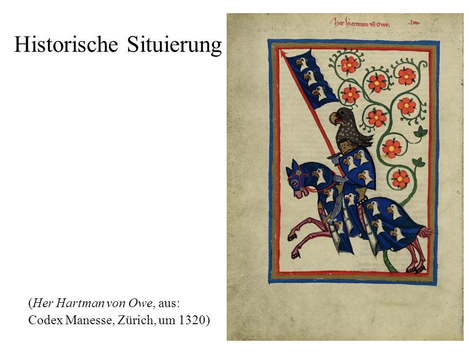 2 Historische Situierung (Her Hartman von Owe, aus: Codex Manesse, Zürich, um 1320)