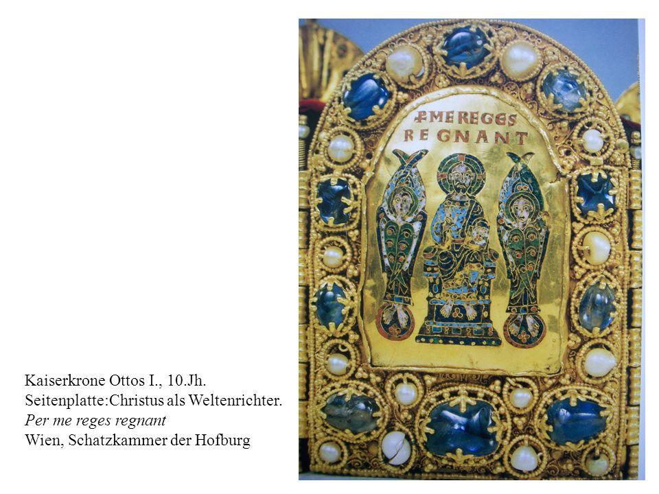 18 Kaiserkrone Ottos I., 10.Jh. Seitenplatte:Christus als Weltenrichter. Per me reges regnant Wien, Schatzkammer der Hofburg