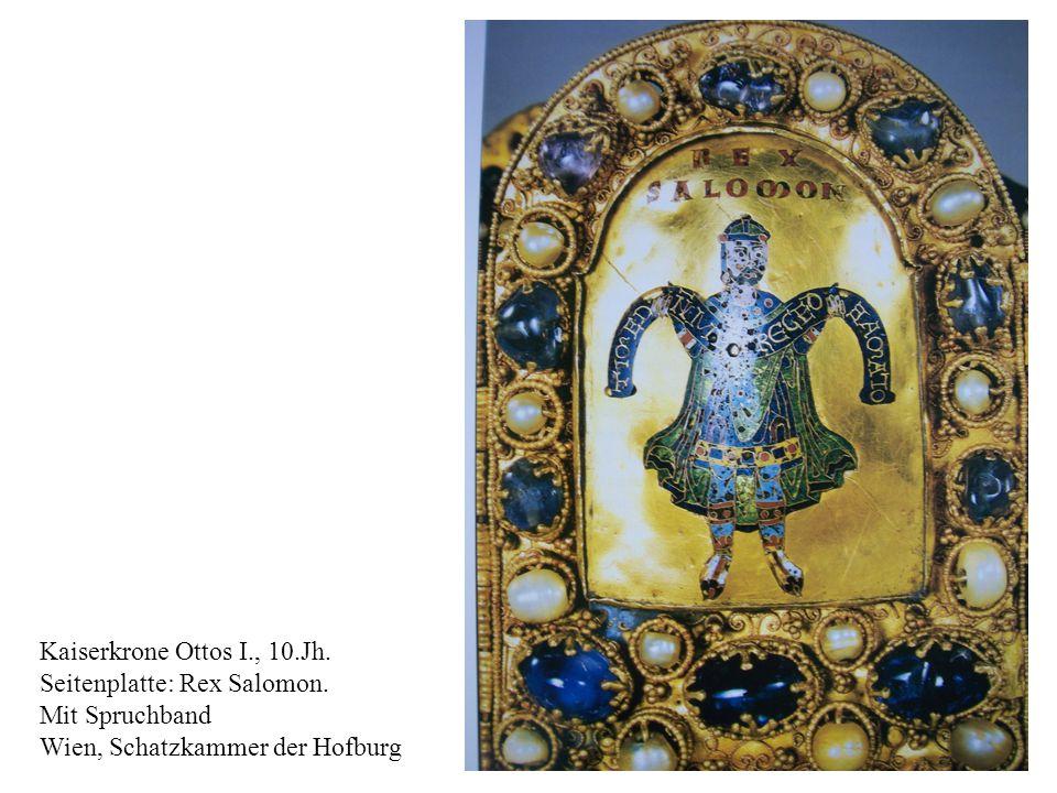 20 Kaiserkrone Ottos I., 10.Jh. Seitenplatte: Rex Salomon. Mit Spruchband Wien, Schatzkammer der Hofburg