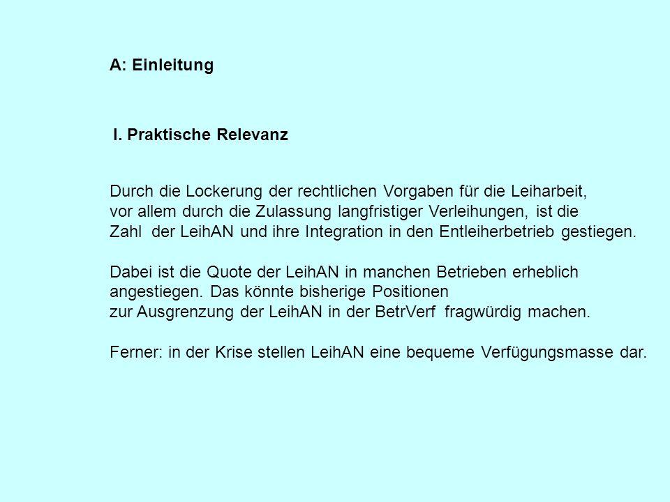 AÜG und BetrVG (formelle Regelungen, aber auch Mitbestimmung); Art.