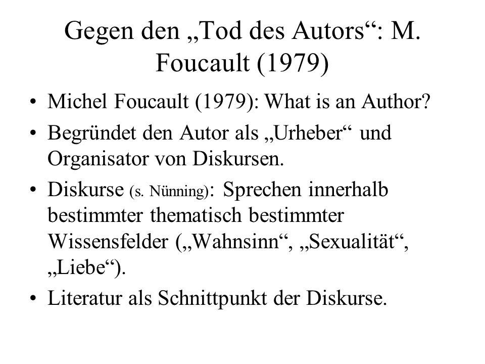 """Gegen den """"Tod des Autors : M.Foucault (1979) Michel Foucault (1979): What is an Author."""