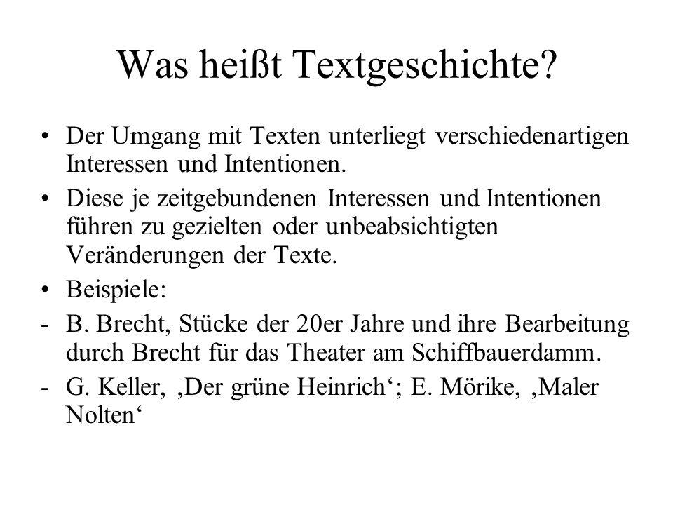 Was heißt Textgeschichte.